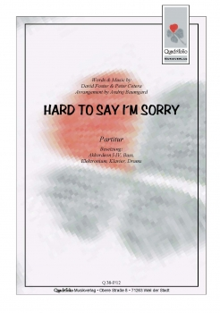 Hard To Say I´m Sorry - Partitur